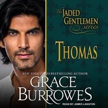 Thomas: Jaded Gentlemen Series, Book 1 - Tantor Audio,Grace Burrowes,James Langton
