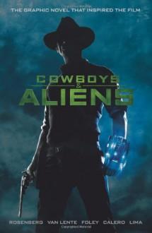 Cowboys and Aliens - Scott Mitchell Rosenberg
