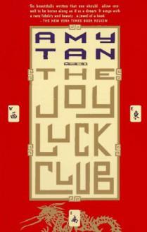 The Joy Luck Club - Amy Tan