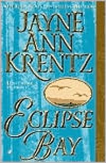 Eclipse Bay - Jayne Ann Krentz