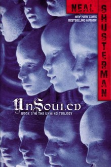 UnSouled - Neal Shusterman