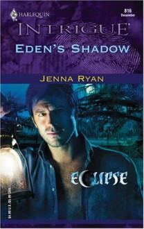Eden's Shadow - Jenna Ryan