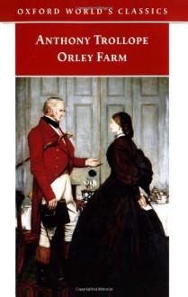 Orley Farm - Anthony Trollope, David Skilton