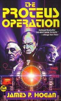 The Proteus Operation - James P. Hogan