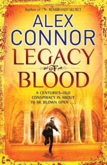 Legacy of Blood - Alex Connor