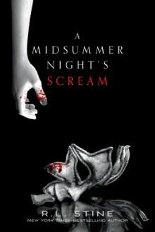 A Midsummer Night's Scream - R.L. Stine
