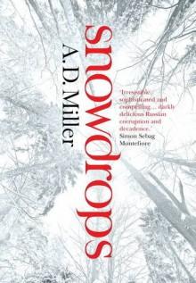 Snowdrops - A.D. Miller