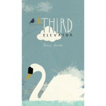 The Third Elevator - Aimee Bender