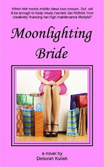 Moonlighting Bride (Happily Ever After Book 1) - Deborah Kulish