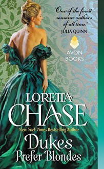 Dukes Prefer Blondes (The Dressmakers Series) by Chase, Loretta(December 29, 2015) Mass Market Paperback - Loretta Chase
