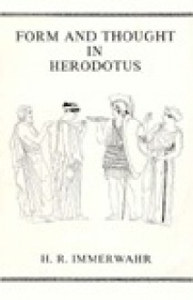 Form & Thought in Herodotus - Henry R. Immerwahr
