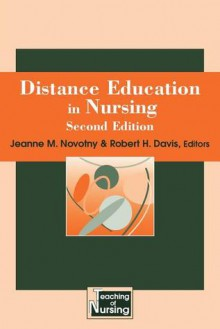 Distance Education in Nursing - Jeanne M. Novotny