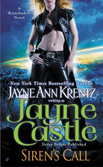 Siren's Call (Rainshadow series) - Jayne Castle