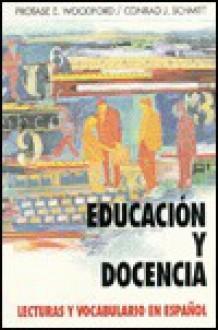Educacion y Docencia: Lecturas y Vocabulario En Espanol - Conrad J. Schmitt