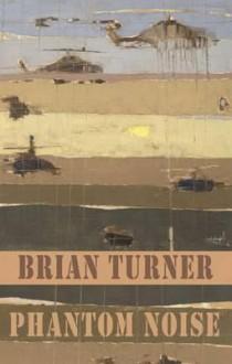 Phantom Noise - Brian Turner