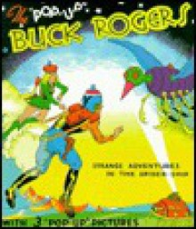 "Buck Rodgers 25th Century "" Strange Adventures In The Spider Ship"" - Dick Calkins"