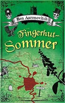 Fingerhut-Sommer: Roman (dtv Unterhaltung) ( 21. August 2015 ) - Ben Aaronovitch