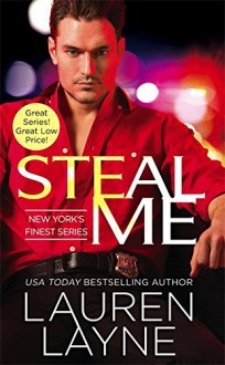Steal Me (New York's Finest) - Lauren Layne