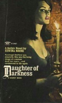 Daughter of Darkness - Edwina Noone