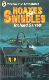 Hoaxes and Swindles - Richard Garrett