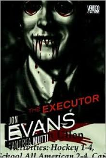 The Executor - Jon Evans (Artist), Andrea Mutti