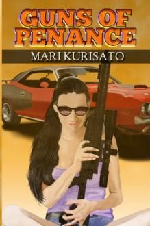 Guns OF Penance - Mari Kurisato