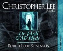Dr. Jekyll And Mr. Hyde (Christopher Lee Reads...) - Robert Louis Stevenson, Christopher Lee