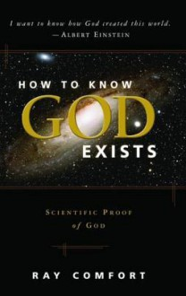 How to Know God Exist - Ray Comfort