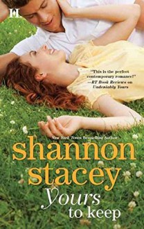 [(Yours to Keep)] [By (author) Shannon Stacey] published on (February, 2012) - Shannon Stacey