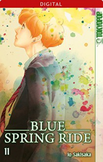 Blue Spring Ride 11 (German Edition) - Io Sakisaka