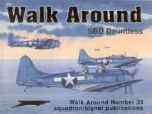 Douglas SBD Dauntless - Walk Around No. 33 - Richard S. Dann