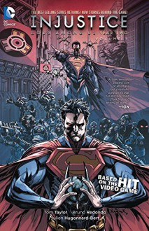 Injustice: Gods Among Us: Year Two Vol. 1 - Tom Taylor,Bruno Redondo
