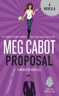 Proposal: A Mediator Story - Meg Cabot