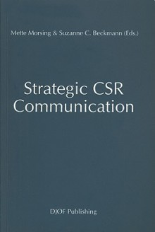 Strategic CSR Communication - Mette Morsing