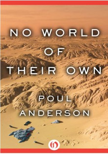 No World of Their Own - Poul Anderson