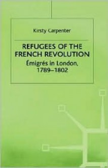 Refugees of French Revolution - Kirsty Carpenter