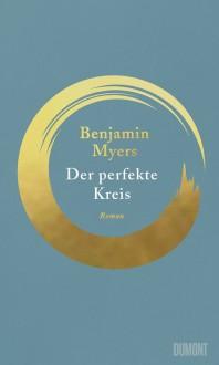 Der perfekte Kreis - Benjamin Myers