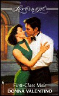 First-class Male (Loveswept) - Donna Valentino
