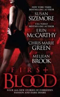 First Blood - Susan Sizemore, Erin McCarthy, Chris Marie Green, Meljean Brook