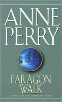 Paragon Walk - Anne Perry