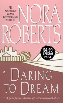 Daring to Dream - Nora Roberts