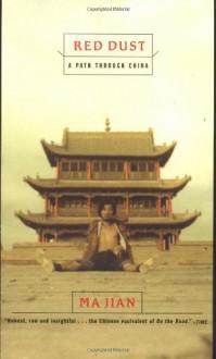 Red Dust: A Path Through China - Ma Jian, Flora Drew