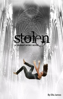 Stolen (Stained, #2) - Ella James