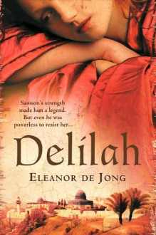 Delilah - Eleanor De Jong