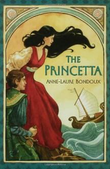 The Princetta - Anne-Laure Bondoux