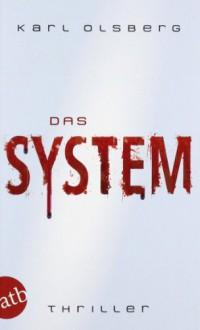 Das System - Karl Olsberg