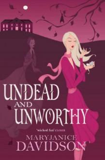 Undead and Unworthy - MaryJanice Davidson