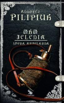 Sfera Armilarna - Andrzej Pilipiuk