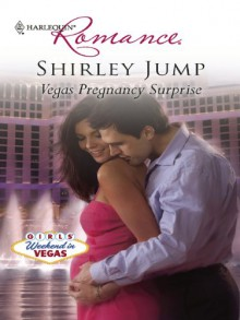 Vegas Pregnancy Surprise (Harlequin Romance #4181) - Shirley Jump