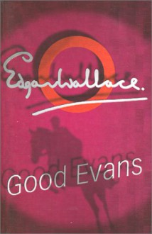 The Educated Man (Educated Evans) - Edgar Wallace